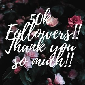 Other - 50k Followers, thank you ALL so much! 🤗💜